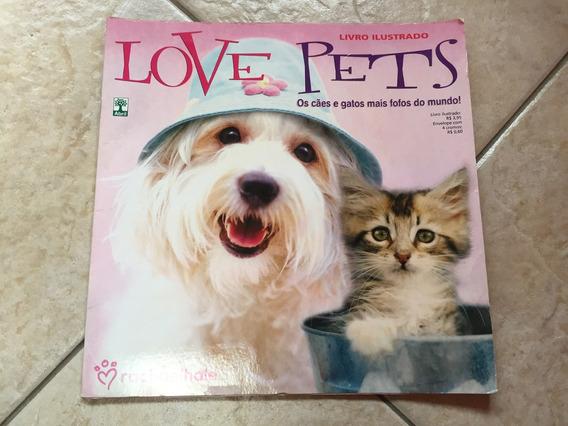 Álbum De Figurinhas Love Pets Completo Rachaelhale D862