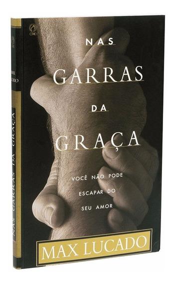 Livro Nas Garras Da Graça Max Lucado Cpad