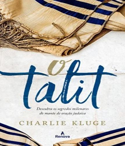 O Talit: Descubra Os Segredos Milenares Do Manto De Oração