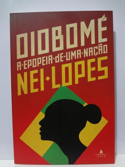 Livro Oiobomé A Epopeia De Uma Nação Nei Lopes