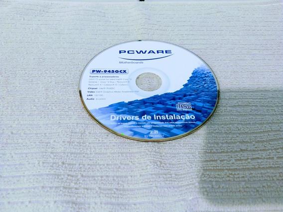 Dvd - Driver De Instalação Pcware - Pw-945gcx