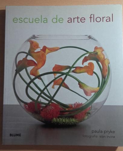 Escuela De Arte Floral - Paula Pryke