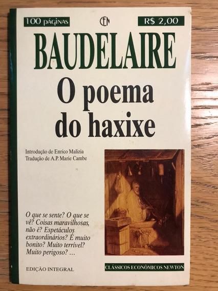 Livro Charles Baudelaire - O Poema Do Haxixe