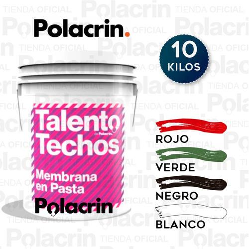 Imagen 1 de 10 de Membrana Blanca Cubre Techos Talento 10 Lts Polacrin Pasta