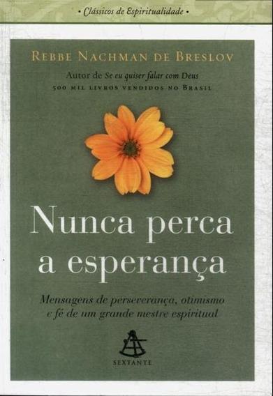 Nunca Perca A Esperança Livro Rebbe Nachman Breslov Frete 7