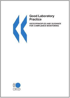 Good Laboratory Practice, Oecd Principles And Guidance For