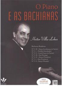 O Piano E As Bachianas Villa Lobos Metodo Partituras Livro