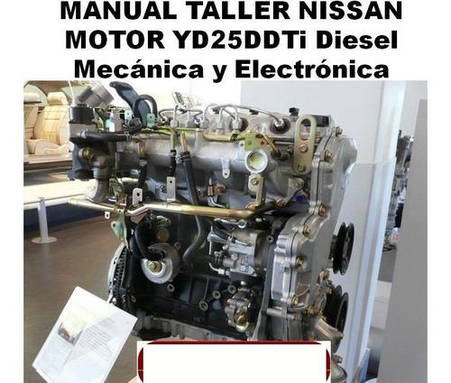 Manual De Taller Reparación De Motor Nissan Yd25ddti Diesel
