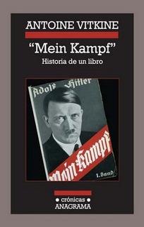 Mein Kampf - Antoine Vitkine