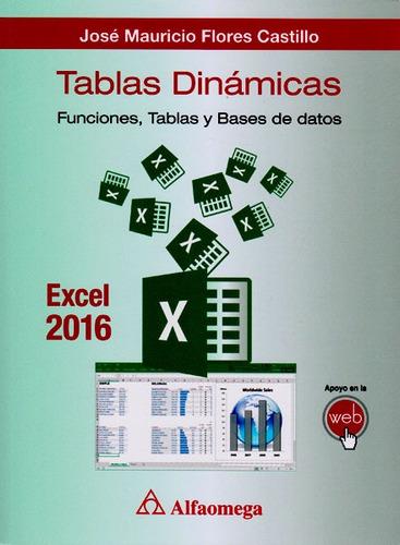 Imagen 1 de 1 de Tablas Dinámicas: Funciones, Tablas Y Bases De Datos