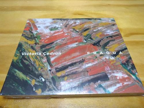 Fragua - Victoria Cedrún - Cd - Nuevo