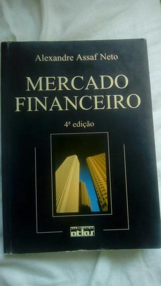 Livro Mercado Financeiro 4 Ed - Alexandre Assaf Neto