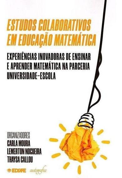 Estudos Colaborativos Em Educação Matemática