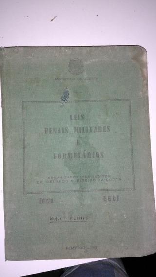 Livro - Leis Penais Militares E Formulários - Antigo - Raro