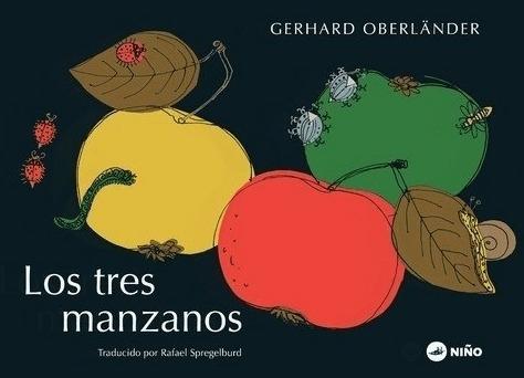 Imagen 1 de 2 de Los Tres Manzanos - Gerhard Oberlander - Niño Editor - Lu Re
