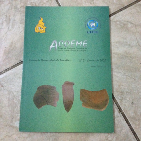 Revista Acoéme N3 Jan2005 Arqueologia Tocantins Unitins C2
