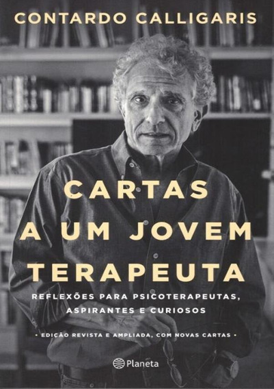 Cartas A Um Jovem Terapeuta - Edicao Revista E Ampliada -