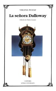 La Señora Dalloway, Virginia Woolf, Ed. Cátedra