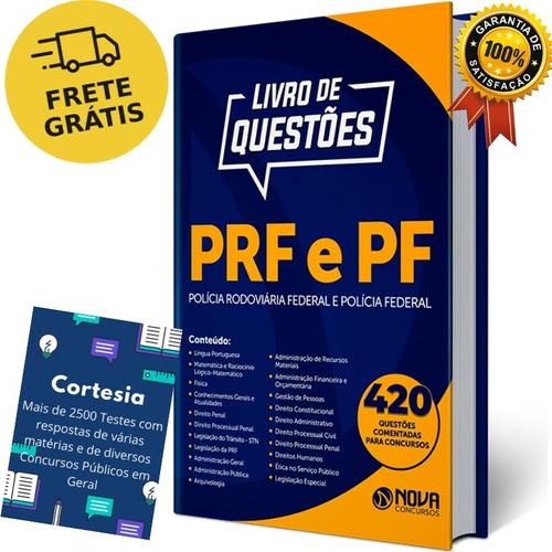 Caderno De Testes Concurso Pf E Prf - Questões Comentadas