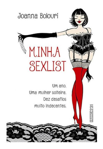 Imagem 1 de 1 de Minha Sexlist - Um Ano. Uma Mulher Solteira. Dez Desafios Mu