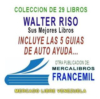 Walter Riso Coleccion De 29 Libros De Autoayuda Y Superacion
