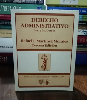 Derecho Administrativo 1er Y 2o Cursos - Martínez 3a Edición