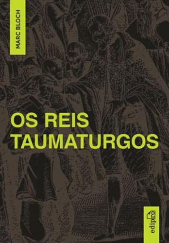 Imagem 1 de 1 de Os Reis Taumaturgos