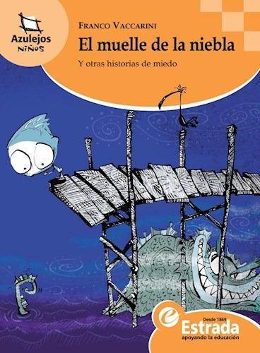 El Muelle De La Niebla - Azulejos