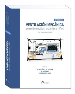 Ventilación Mecánica En Recién Nacidos, Lactantes Y Niños (3