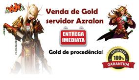 250k Ouro Gold Wow - Azralon Horda - Entrega Imediata!