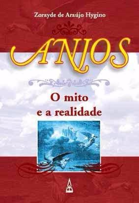 Anjos O Mito E A Realidade