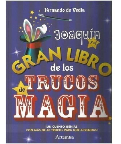Joaquín Y Los Trucos De Magia Con Dedicatoria Del Autor