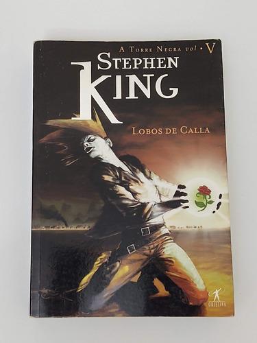 Livro A Torre Negra V Lobos De Calla Stephen King 740 Página