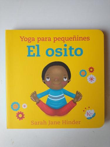 Imagen 1 de 2 de Yoga Para Pequeñines El Osito Sarah Jane Hinder