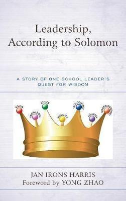 Leadership, According To Solomon - Jan Irons Harris (hard...