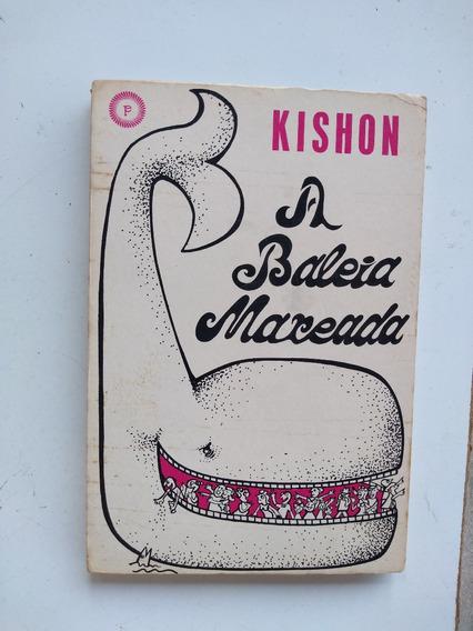 Livro - A Baleia Mareada - Kishon