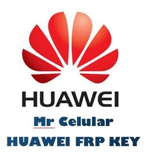 Código De Liberación, Promocion Huawei Frp Key