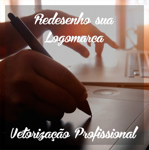 Vetorização Profissional Redesenho De Imagens E Logotipo