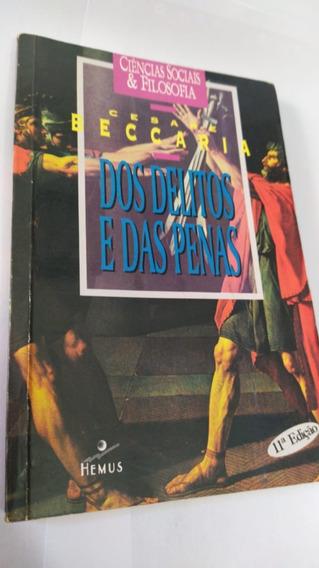 Livro - Dos Delitos E Das Penas Cesare Beccaria Escolha Ed