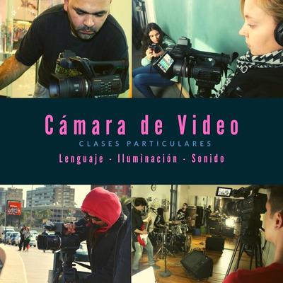 Cursos Cámara Y Edición De Video. Clases Particulares.