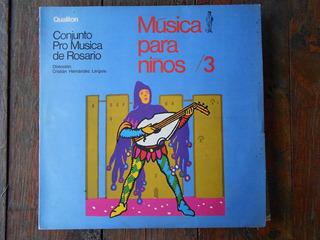 Pro Musica De Rosario Musica Para Niños 3 / Lp Vinilo Arg