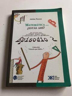 Matemática ... Estás Ahí? Episodio 2 Paenza