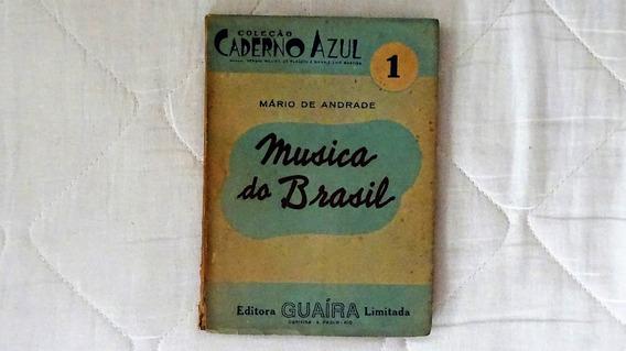 Música Do Brasil Mário De Andrade Frete Grátis
