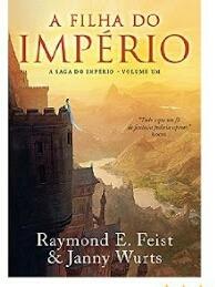 Livro A Filha Do Império - Volume I