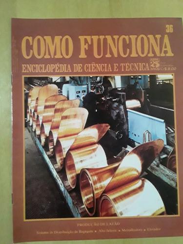 Pl163 Revista Fasc Como Funciona Nº36 Produção De Latão