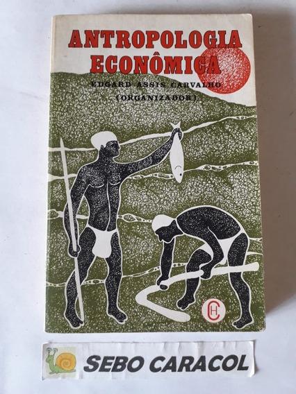 Antropologia Econômica: Sahlins; Godelier; Outros - Edgard A