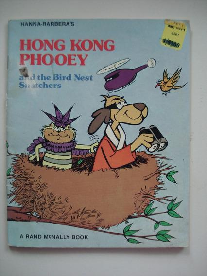 Livro Hong Kong Phooey And The Bird Nest Snatchers Hanna Bar
