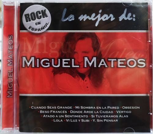 Miguel Mateos - Lo Mejor. Rock En Español