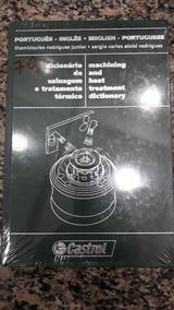 Dicionário De Usinagem E Tratamento Térmico Edição Bilíngue#