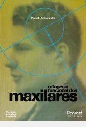 Ortopedia Funcional Dos Maxilares /// Od Maria L. A. Speran